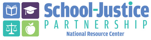 School Justice Partnership: National Resource Center