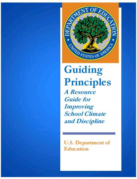 Guiding Principles A Resource Guide for Improving School Climate and Discipline